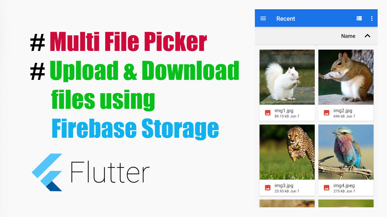 Firebase Storage – Uploading and Downloading files & Multi