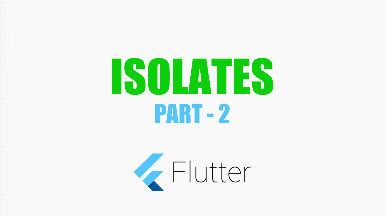 Isolates Performance